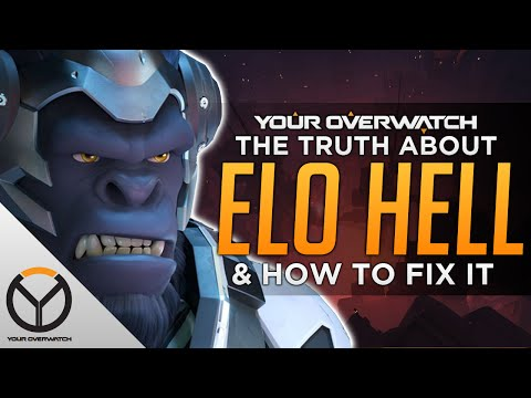 Overwatch: The TRUTH About ELO HELL & How to Fix It