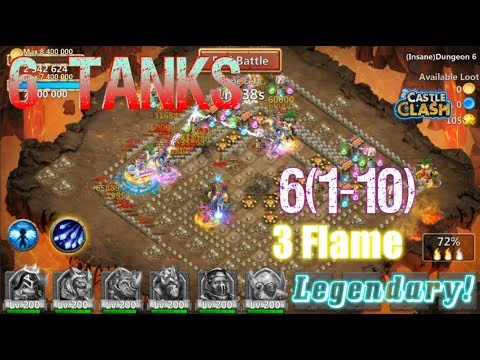 6 Tanks 3flame Insane Dungeon 6(1-10) Beast Mode!Castle Clash
