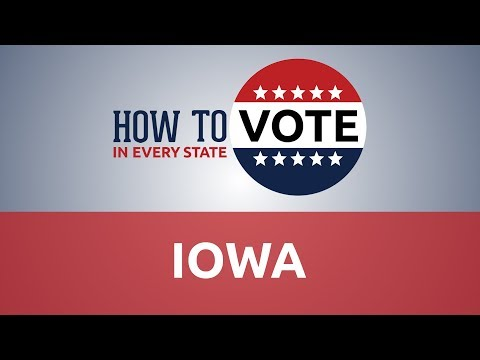 How To Vote In Iowa In 2018