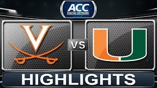 2013 ACC Football Highlights | Virginia vs Miami | ACCDigitalNetwork