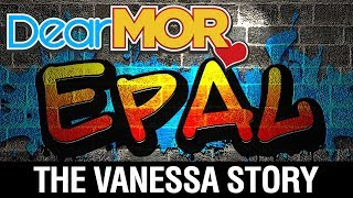 "Dear MOR: ""Epal"" The Vanessa Story 10-04-17"