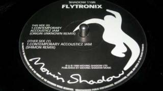 Flytronix - contemporary accousticz jam (origin unknown remix)