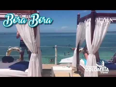 Bora Bora Vivamos Colombia Travel