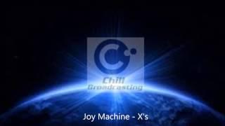 Joy Machine - X's