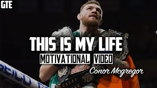 Conor McGregor - This Is My Life [HD]