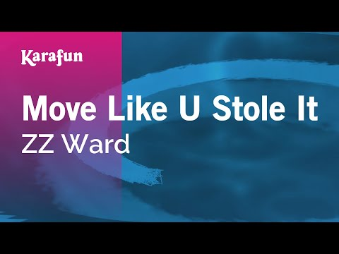Karaoke Move Like U Stole It - ZZ Ward *