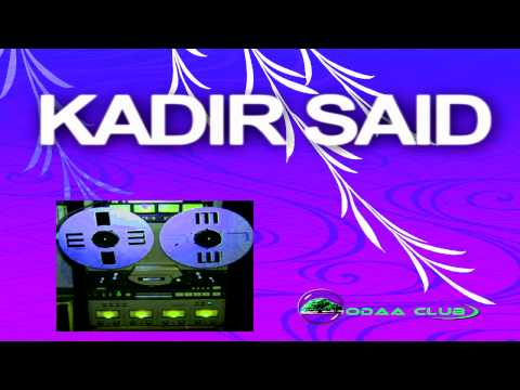 Oromo Music Kadir Said's Best Collectiion # 2 Audio Music Only .