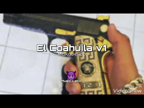 El Coahuila v1 (2019)| El Comando Exclusivo
