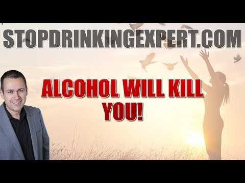 Alcohol Will Kill You... The Documentary You Must See!