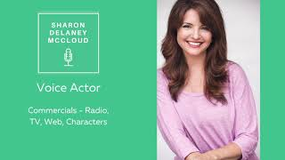 Commercials   Radio, TV, Voice Over Demo - Sharon Delaney McCloud, Voice Actor