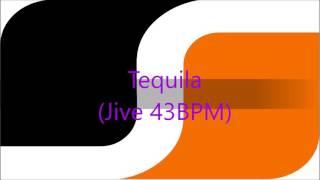 Tequila (Jive 43 BPM)