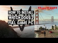 How To Install Watch Dogs 2 Full Game PC ^^nosTEAM^^