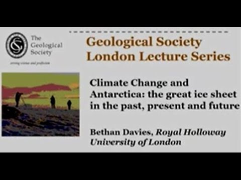 Climate Change and Antarctica: Dr Bethan Davies (November 2016)