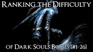 Ranking the Dark Souls Bosses from Easiest to Hardest [#1-26]