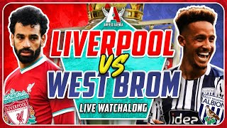 LIVERPOOL 1-1 WEST BROM LIVE WATCHALONG