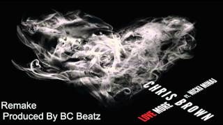 Chris Brown - Love More ft. Nicki Minaj (Instrumental) (Produced By BC Beatz)
