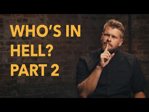 Who's in Hell? (Part 2) - Made for Glory