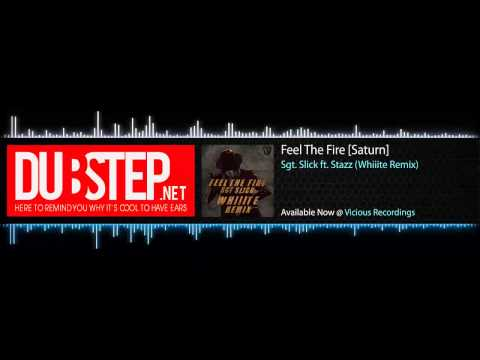 Dubstep - Feel The Fire by Sgt. Slick ft. Stazz (Whiiite Remix) - Vicious Recordings