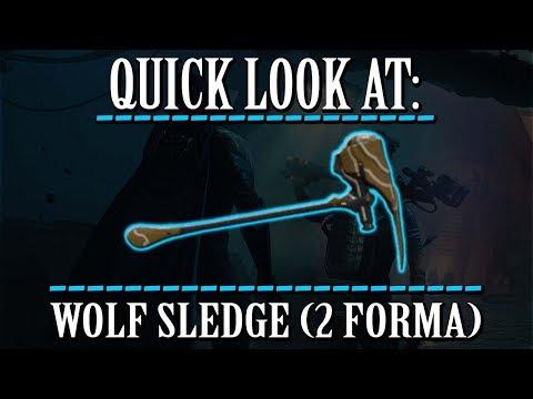 Warframe - Quick Look At: Wolf Sledge (2 Forma) thumbnail