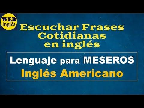 Frases Utilizadas Por Meseros En El Restaurante, Ingles Para Camareros