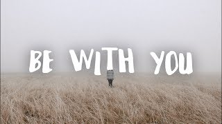 Download Mp3 Cadmium - Be With You  Feat. Grant Dawson   Lyrics