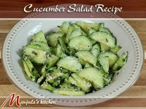 Cucumber Salad - A World Class Recipe by Manjula