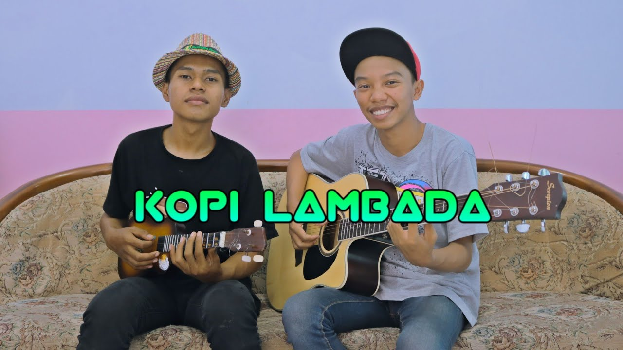 KOPI LAMBADA - Reggae Cover by Zidan AS, Mrizallo