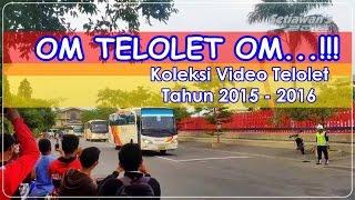 OM TELOLET OM!!! Kompilasi Video Macam-macam Klakson Bus Telolet