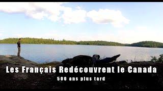 [film complet] Les Français Redécouvrent le Canada, 500 ans plus tard