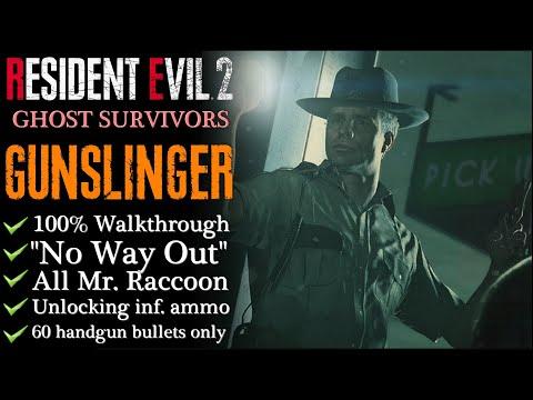 【Resident Evil 2: Remake】GUNSLINGER (No Way Out) - Ghost Survivors: 100% Walkthrough
