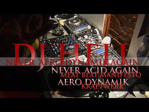 Never Aero Dynamik Again [DJ Hell live remix]