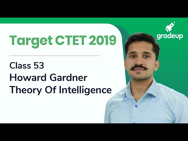 CTET 2019 | Howard Gardner Theory Of Intelligence | CDP For CTET Exam