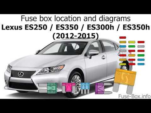 Fuse box location and diagrams: Lexus ES250 / ES350 / ES300h / ES350h  (2012-2015) - YouTubeYouTube