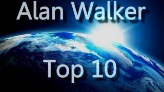 Alan Walker | Top 10 Best Songs | 2016
