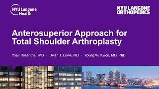 Anterosuperior Approach for Total Shoulder Arthroplasty
