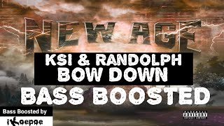 KSI &amp Randolph - Bow Down BASS BOOSTED (KSI New Age Album)
