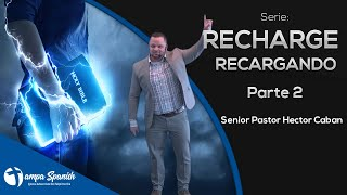 Recharge - Recargando Parte 2