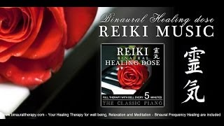 靈氣 Reiki Music Healing: The Classic Piano (Full Binaural 3D Therapy with Bell Every 5 Minutes)