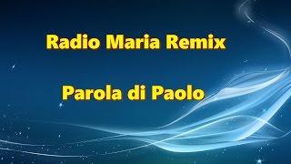 Paolo Sinagra Remix Radio Maria - Esperimento Mistico