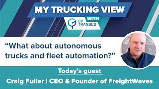 FreighWaves CEO: autonomous trucks and fleet automation