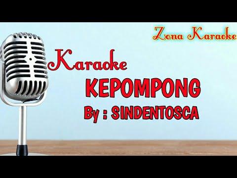 KARAOKE KEPOMPONG (SIDENTOSCA)