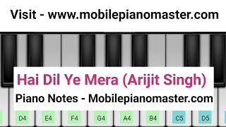 Hai Dil Ye Mera Piano Tutorial |Arijit Singh |Hate story 2| piano lessons|piano music|online piano