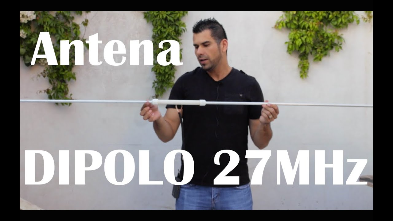 antena dipolo para 27 mhz youtube. Black Bedroom Furniture Sets. Home Design Ideas