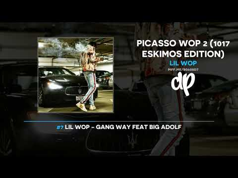 Lil Wop - Picasso Wop 2 (FULL MIXTAPE)
