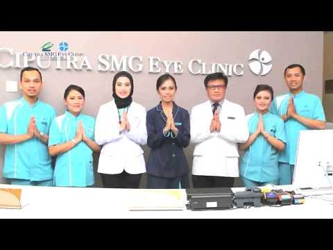 Selamat Datang Ke Ciputra SMG Eye Clinic