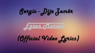 Sergio - Dije Zemer (Official Video Lyrics)