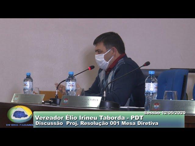 Vereador Élio Irineu Taborda PDT  Discussão Proj  Resolução 001 Livre Sessão 12 05 2020