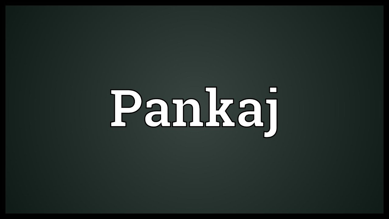 Pankaj Meaning Youtube Let us know what your pictorial marks (or logo symbols) iconographic are images that are easily recognizable and represent. pankaj meaning