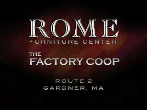 Rome Furniture And The Factory Coop Gardner Massachusetts