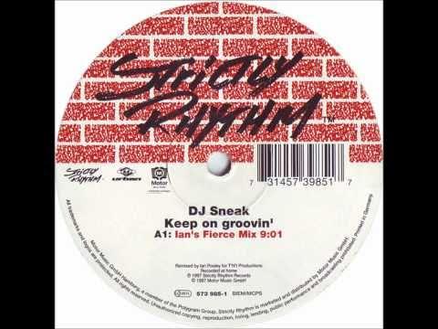 DJ Sneak - Keep On Groovin' (Ian's Fierce Mix) 1997